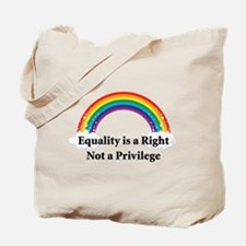 Equality is a right! Tote Bag