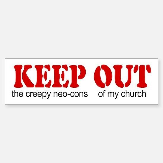 Keep out... church Bumper Bumper Bumper Sticker