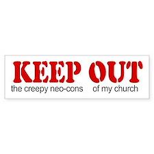 Keep out... church Bumper Bumper Sticker