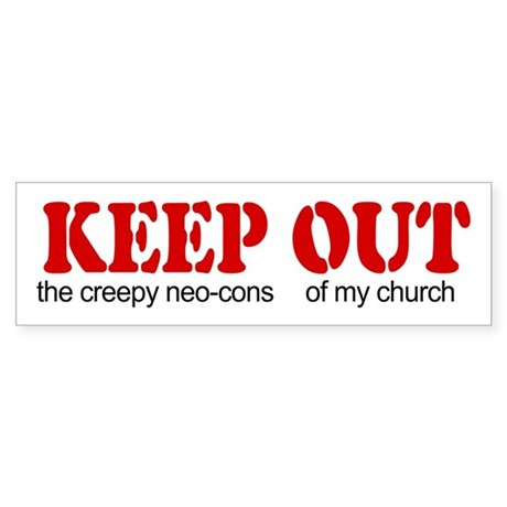 Keep out... church Bumper Sticker