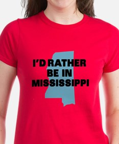 Rather be Mississippi Tee
