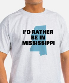 Rather be Mississippi T-Shirt