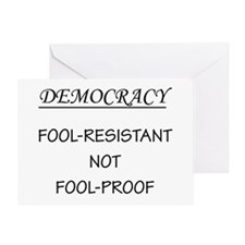 Democracy Not Fool Proof Greeting Card