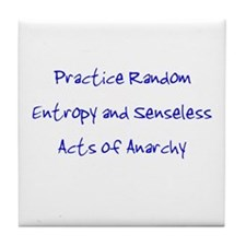 Entropy and Anarchy Tile Coaster