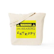 WARNING: Increasing Entropy Tote Bag