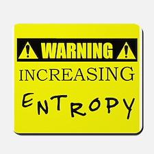 WARNING: Increasing Entropy Mousepad