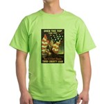 Over the Top Liberty Bonds (Front) Green T-Shirt