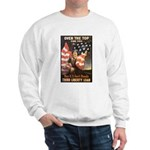 Over the Top Liberty Bonds (Front) Sweatshirt