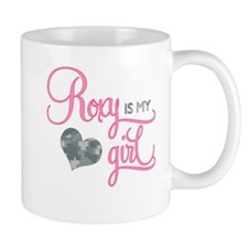Roxy is my Girl Mug