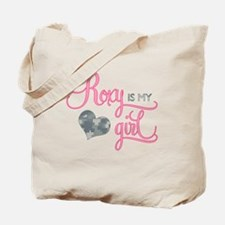 Roxy is my Girl Tote Bag
