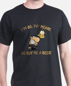 80th Birthday Beer T-Shirt