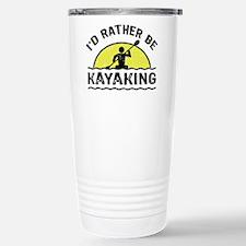 I'd Rather Be Kayaking Stainless Steel Travel Mug