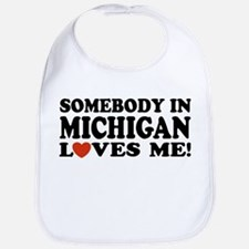 Somebody in Michigan Loves Me! Bib