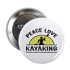 "Peace Love Kayaking 2.25"" Button"