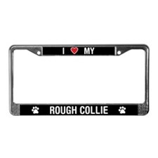I Love My Rough Collie License Plate Frame