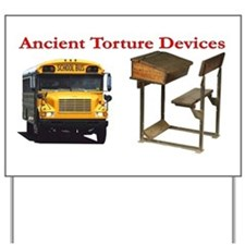 Ancient Torture Devices-1 Yard Sign