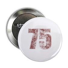 """75th Birthday Red Grunge 2.25"""" Button"""