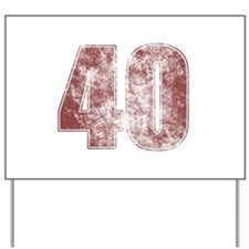 40th Birthday Red Grunge Yard Sign