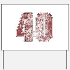 40th Birthday Red Grunge Yard Sign