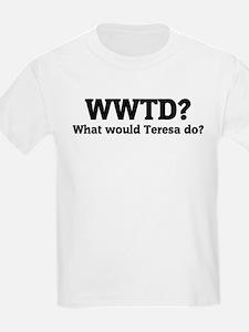 What would Teresa do? Kids T-Shirt
