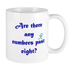 Numbers Past Eight Mugs