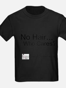 No Hair Who Cares? T-Shirt