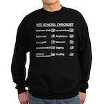 Vet School Checklist (dark ap Sweatshirt (dark)