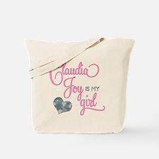 Claudia Joy is my Girl Tote Bag