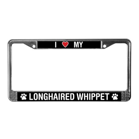 I Love My Longhaired Whippet License Plate Frame