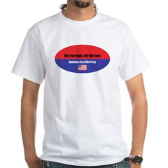 Vote Your Hopes White T-Shirt