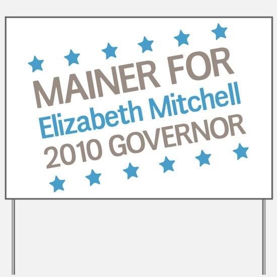 Mainer for Mitchell Yard Sign
