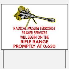Terrorist Prayer Services Yard Sign
