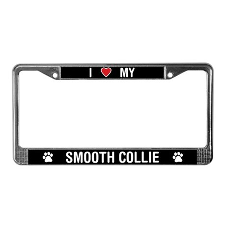 I Love My Smooth Collie License Plate Frame