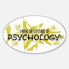 I ROCK THE S#%! - PSYCHOLOGY Sticker (Oval)