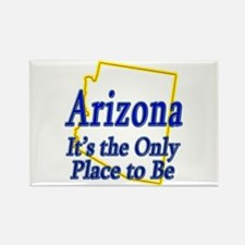 Only Place To Be - Arizona Rectangle Magnet (10 pa