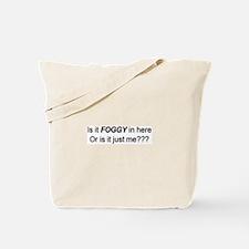 Is It Foggy?! Tote Bag