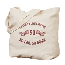 90 So Far So Good Tote Bag