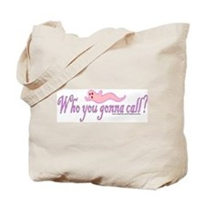 """Who you gonna call?"" Pink Tote Bag"