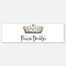 Princess Brooklyn Bumper Bumper Sticker