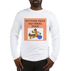 nutty crazy Long Sleeve T-Shirt