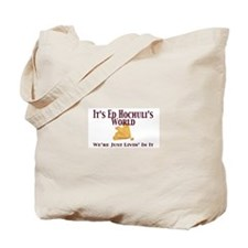 It's Ed's World Tote Bag