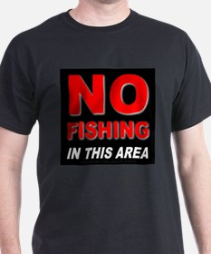 No Fishing Black T-Shirt