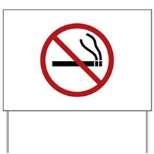 NO SMOKING Yard Sign