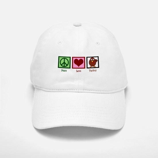 Peace Love Turkey Baseball Baseball Cap