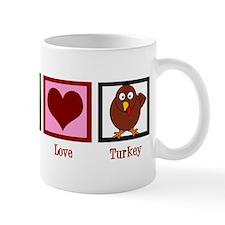 Peace Love Turkey Mug