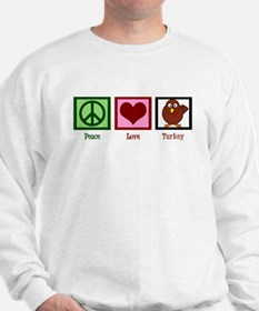 Peace Love Turkey Sweatshirt