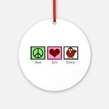 Peace Love Turkey Ornament (Round)