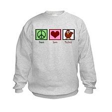 Peace Love Turkey Sweatshirt