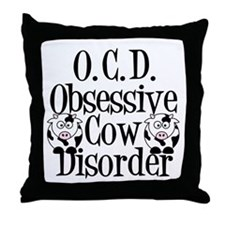 Obsessive Cow Disorder Throw Pillow