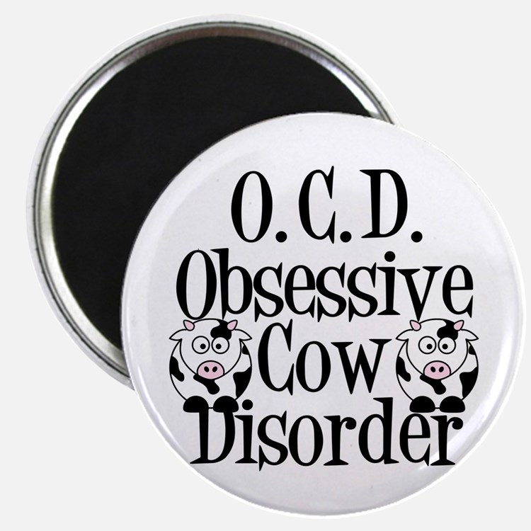 Obsessive Cow Disorder Magnet